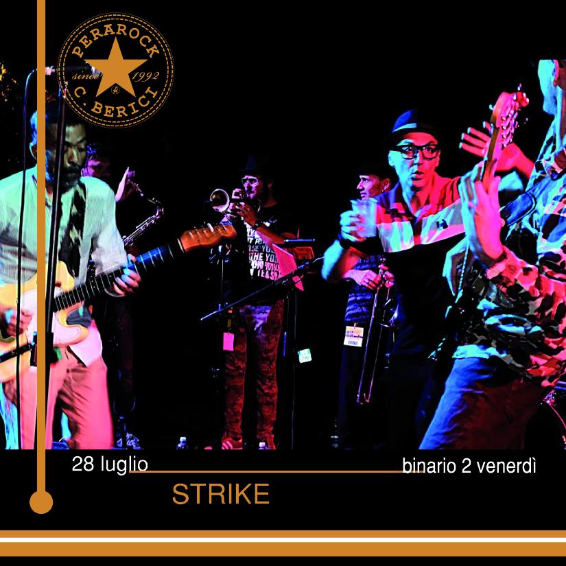 Strike Venerdì 28.07.2017 Perarock Festival